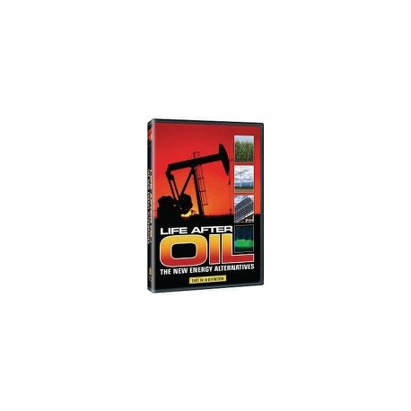 Life After Oil: The New Energy Alternatives DVD