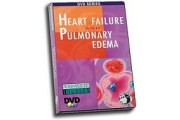 Pathophysiology: Heart Failure and Pulmonary Edema DVD