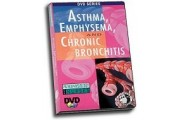 Pathophysiology: Asthma, Emphysema and Chronic Bronchitis DVD