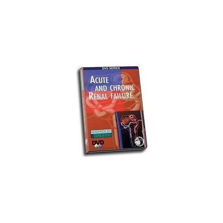 Pathophysiology: Acute and Chronic Renal Failure DVD